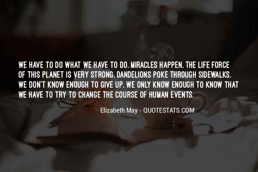 Quotes About Miracle Of Life #105917