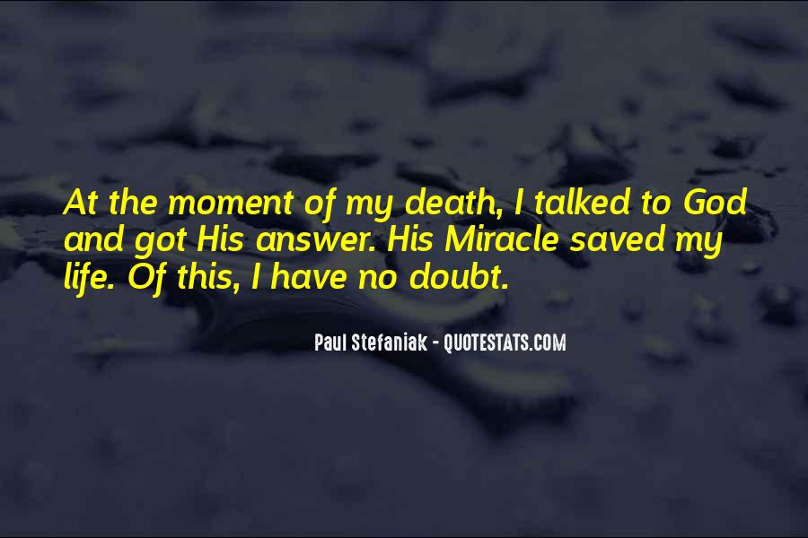 Quotes About Miracle Of Life #133260