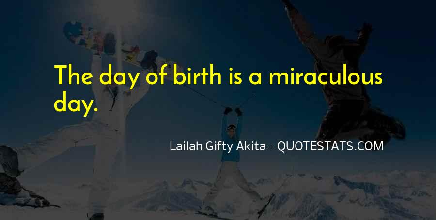 Quotes About Miracle Of Life #175414