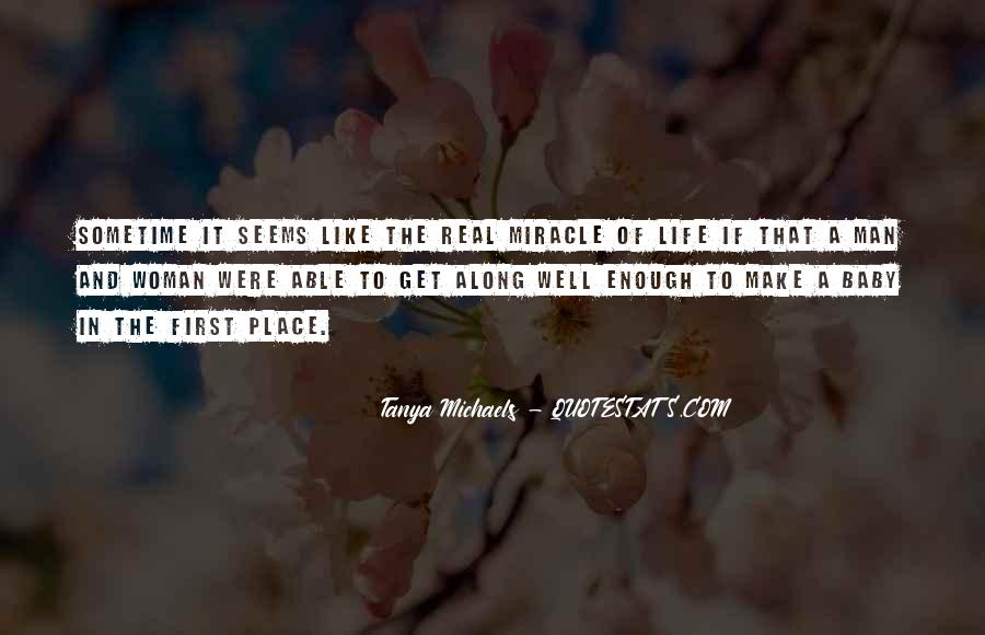 Quotes About Miracle Of Life #201283