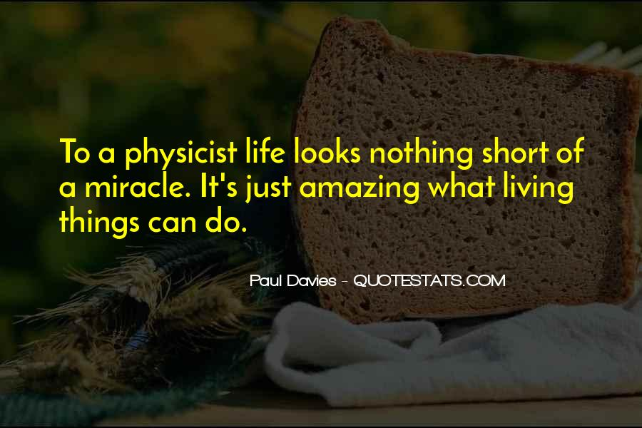 Quotes About Miracle Of Life #218860