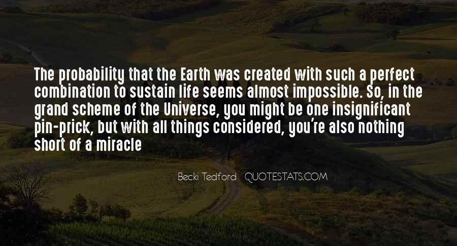 Quotes About Miracle Of Life #22289