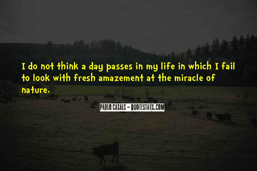 Quotes About Miracle Of Life #249806