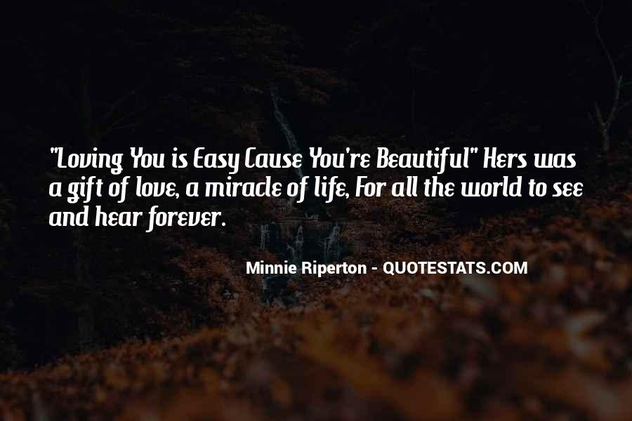 Quotes About Miracle Of Life #257525