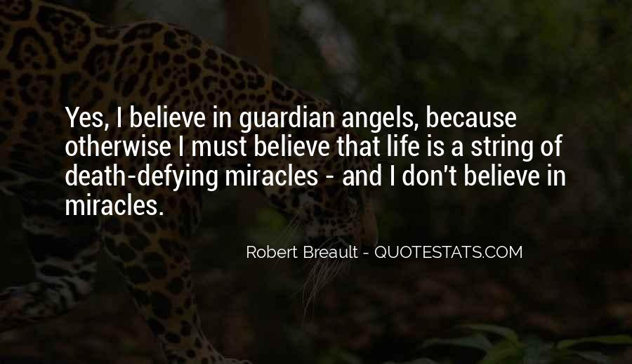 Quotes About Miracle Of Life #298813