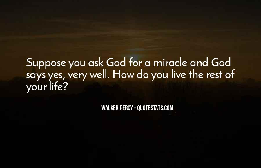 Quotes About Miracle Of Life #308149