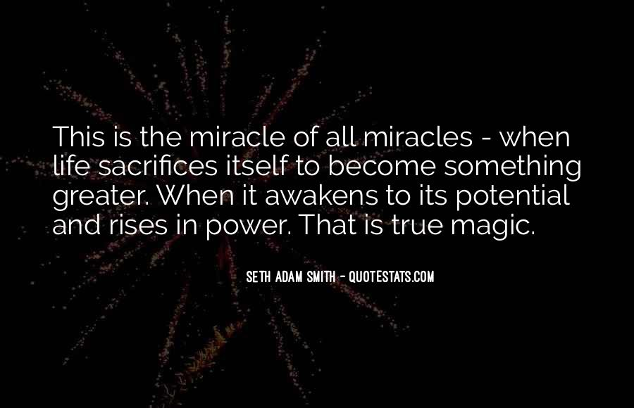 Quotes About Miracle Of Life #324513