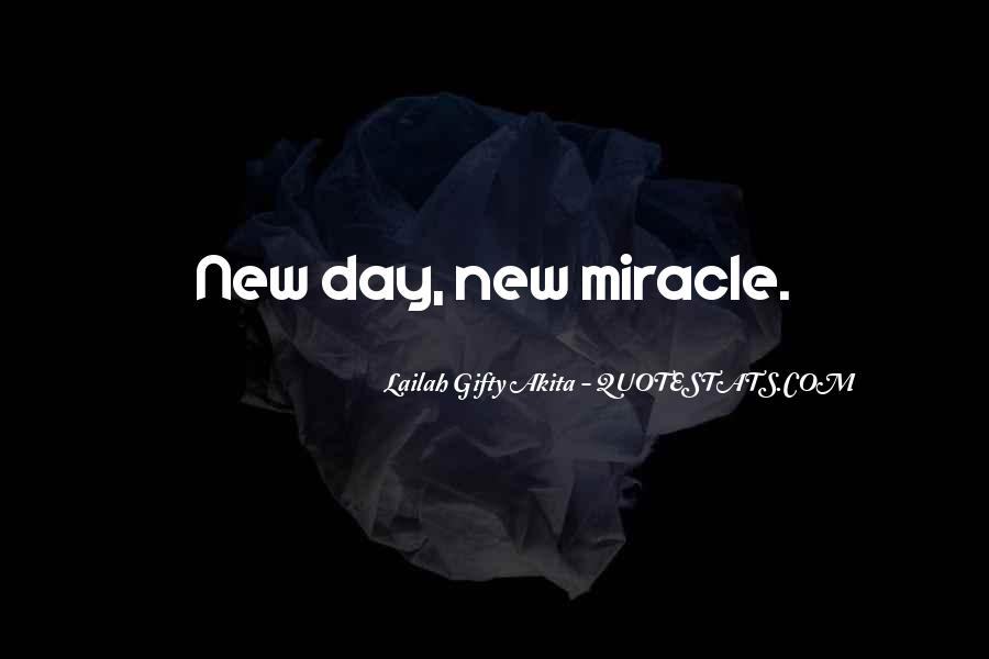 Quotes About Miracle Of Life #337531
