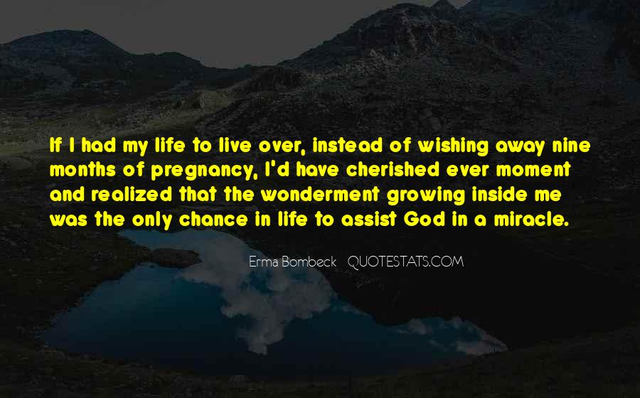 Quotes About Miracle Of Life #35914