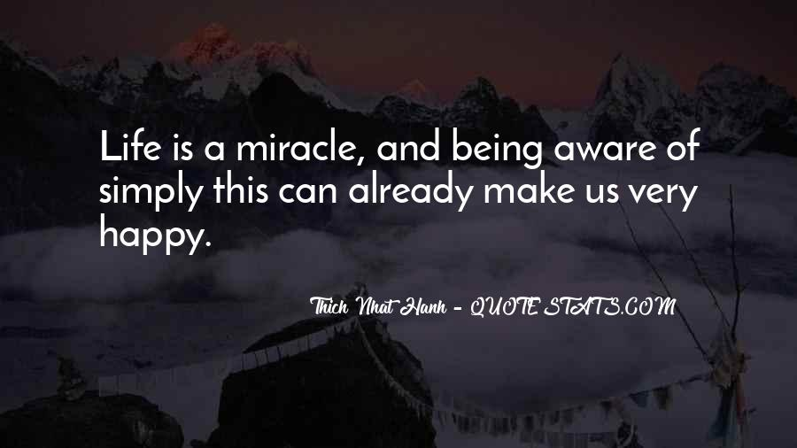 Quotes About Miracle Of Life #360737