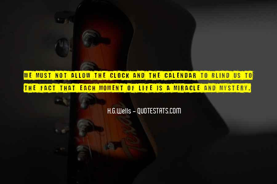 Quotes About Miracle Of Life #368178