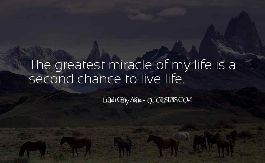 Quotes About Miracle Of Life #399875