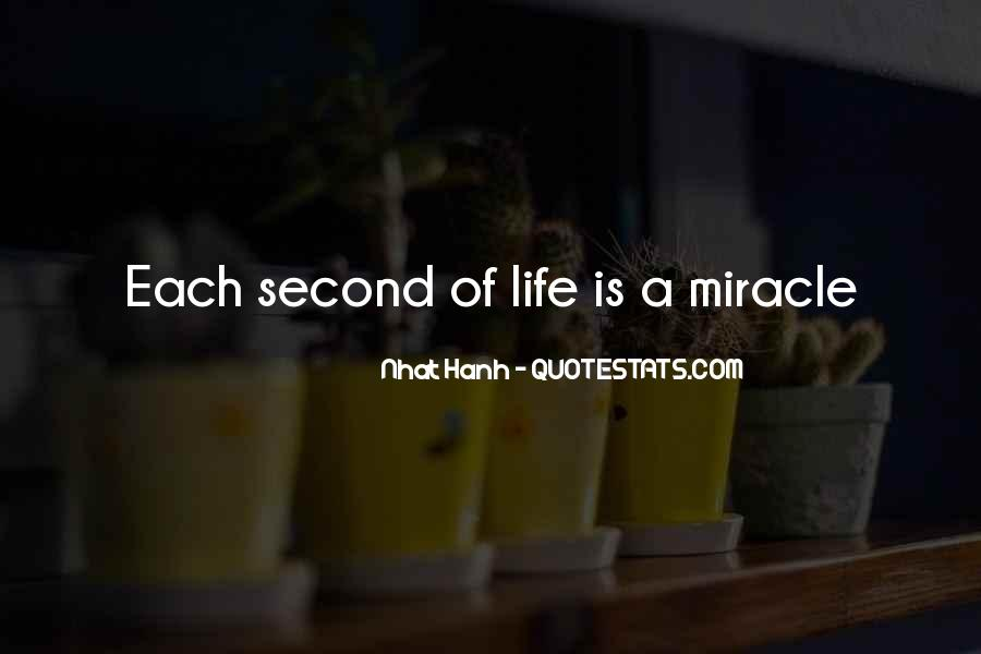 Quotes About Miracle Of Life #420139