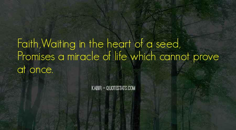 Quotes About Miracle Of Life #474404