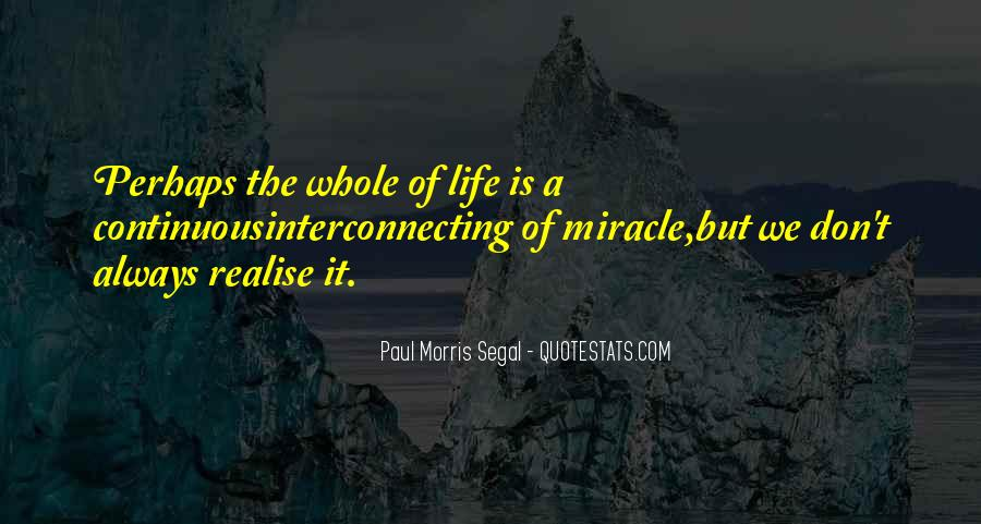 Quotes About Miracle Of Life #48268