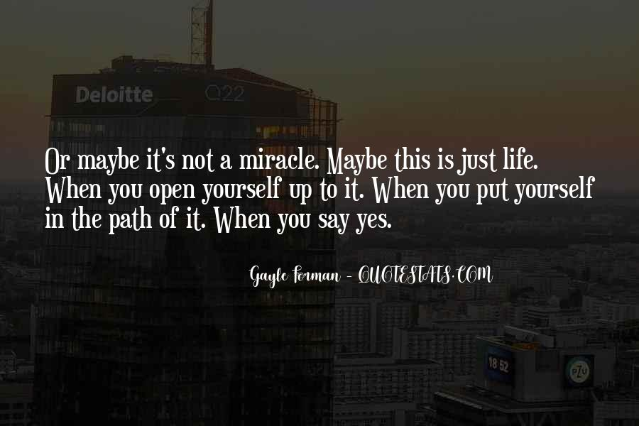 Quotes About Miracle Of Life #532857