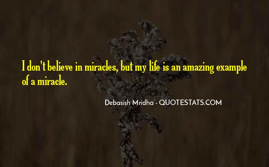 Quotes About Miracle Of Life #58614