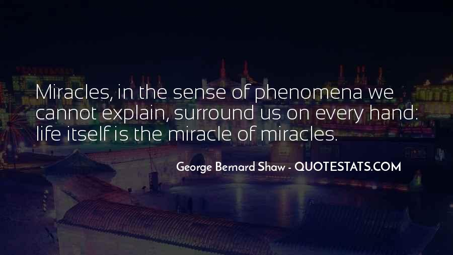 Quotes About Miracle Of Life #600293