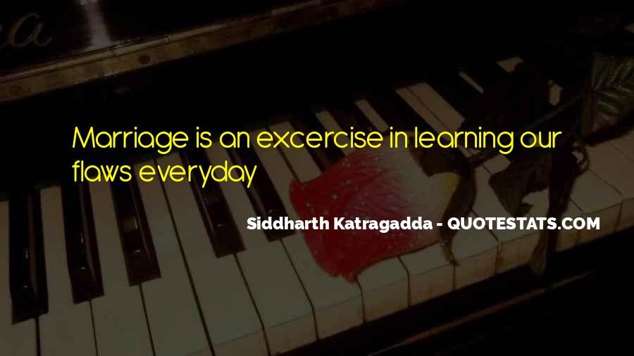 Quotes About Everyday Learning #868342