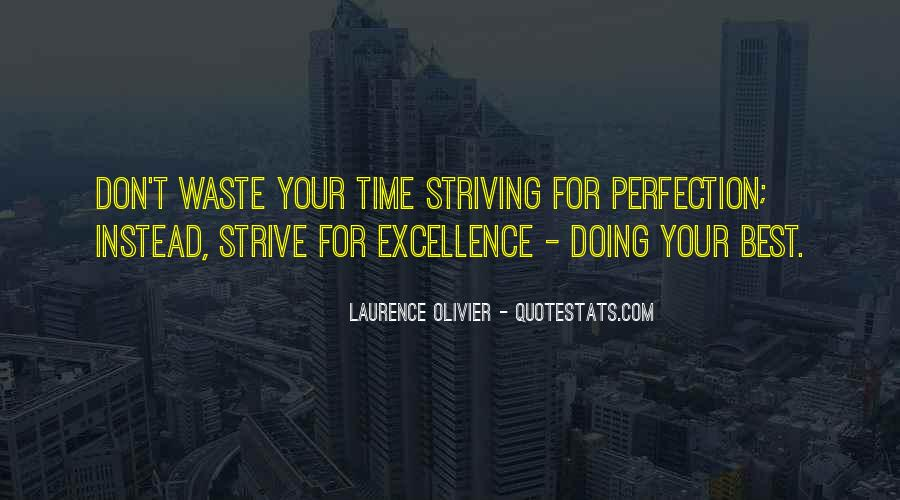 Quotes About Striving For Excellence #1129825
