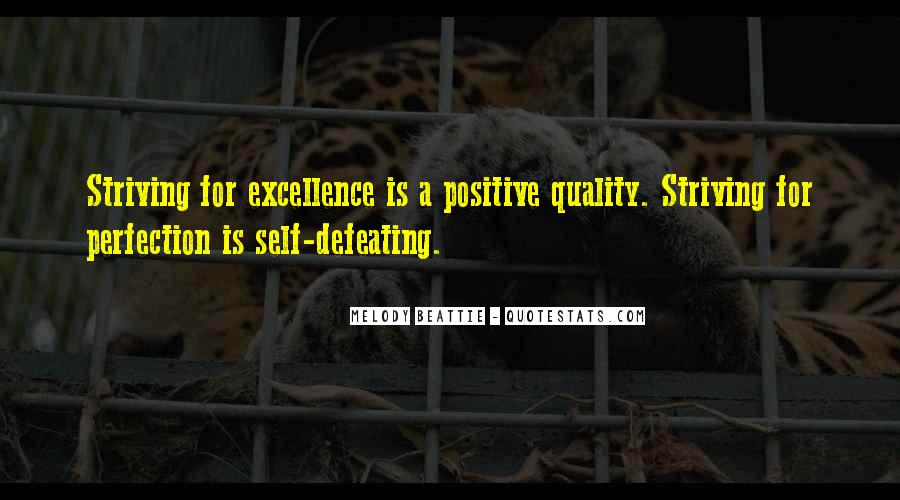 Quotes About Striving For Excellence #1131945