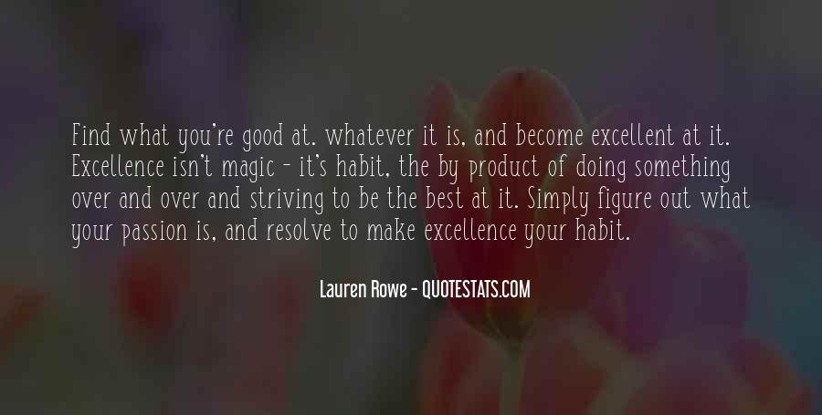 Quotes About Striving For Excellence #1133044