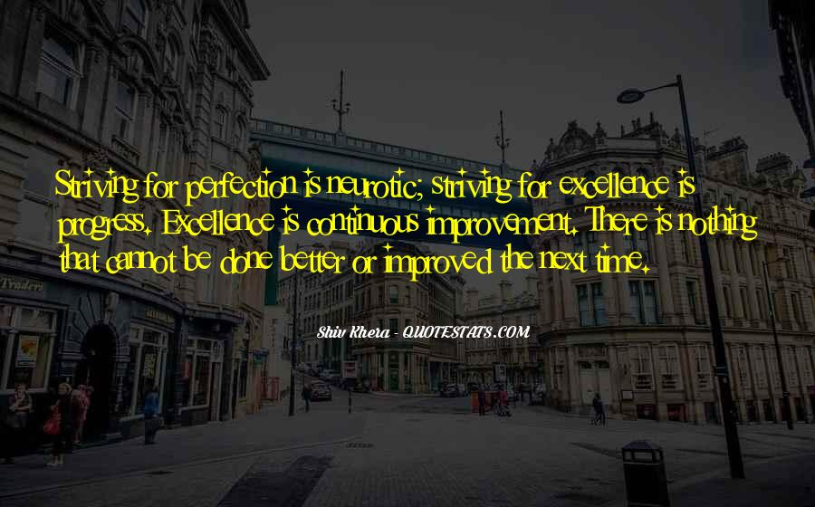 Quotes About Striving For Excellence #1219745