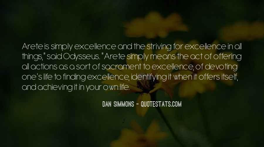 Quotes About Striving For Excellence #1601784