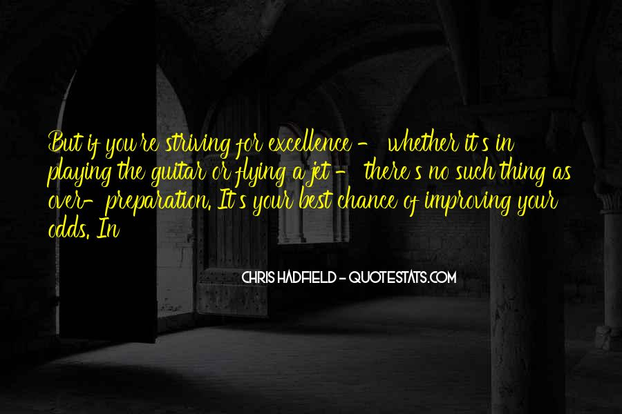 Quotes About Striving For Excellence #1845723