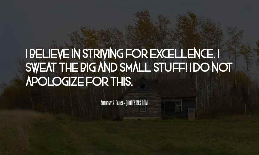 Quotes About Striving For Excellence #315498
