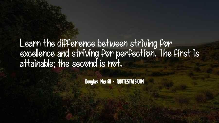Quotes About Striving For Excellence #434870