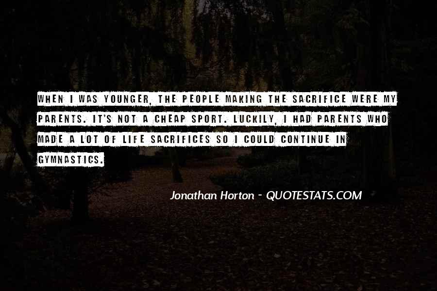 Quotes About Making Sacrifices #1358979