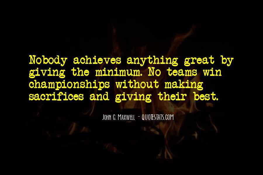 Quotes About Making Sacrifices #370116