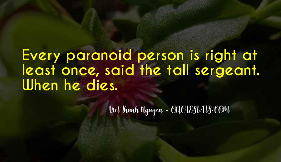 Quotes About Paranoid Person #1549412
