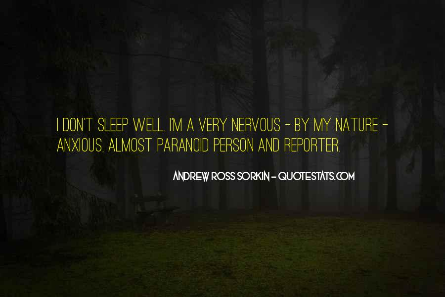 Quotes About Paranoid Person #458604