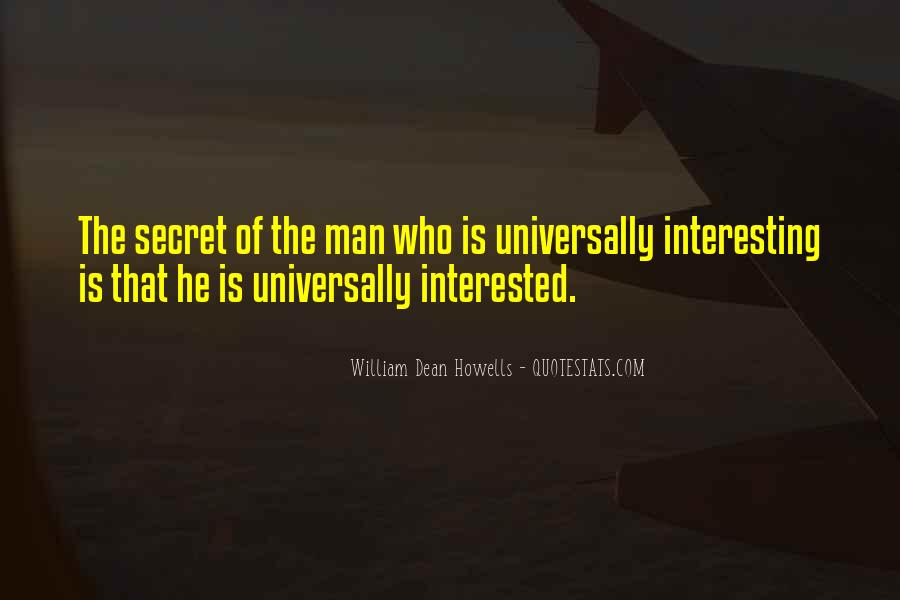 Quotes About The Most Interesting Man #217691