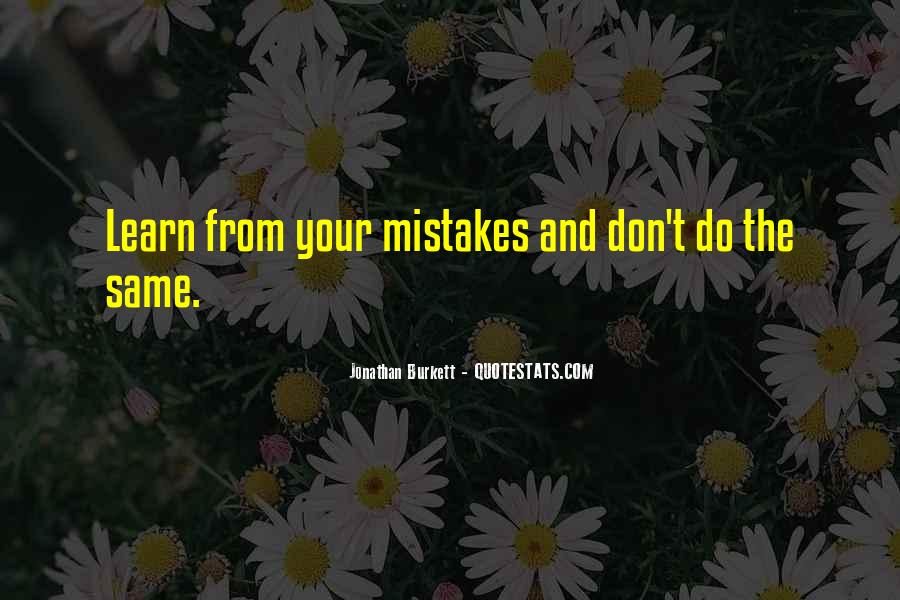 Quotes About Learning From Mistakes The Hard Way #497544