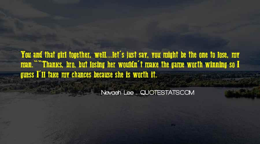 Quotes About Losing Your Girl #1756461