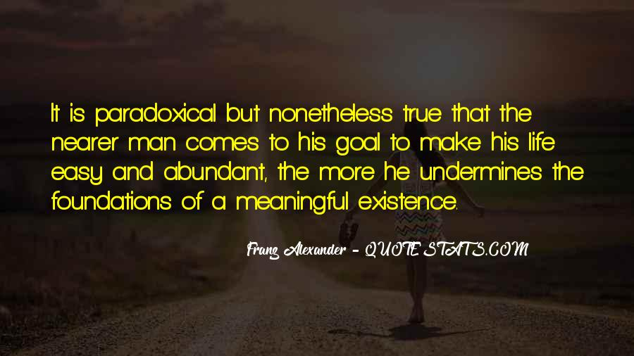 Quotes About Paradoxical Life #1113788
