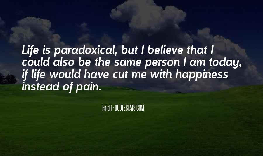 Quotes About Paradoxical Life #188391