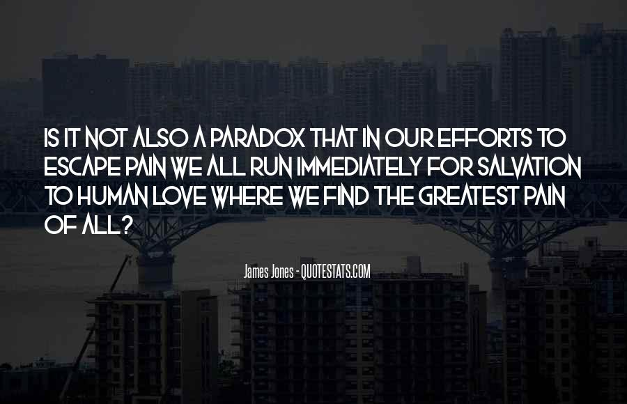 Quotes About Paradox Of Love #1371578