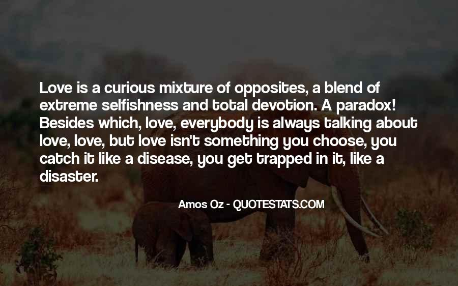 Quotes About Paradox Of Love #1584848