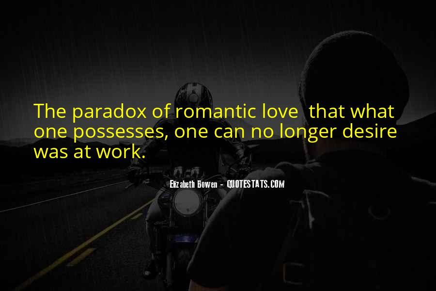 Quotes About Paradox Of Love #1834035