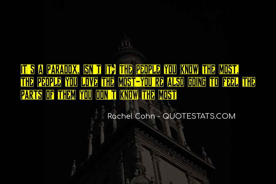 Quotes About Paradox Of Love #601421