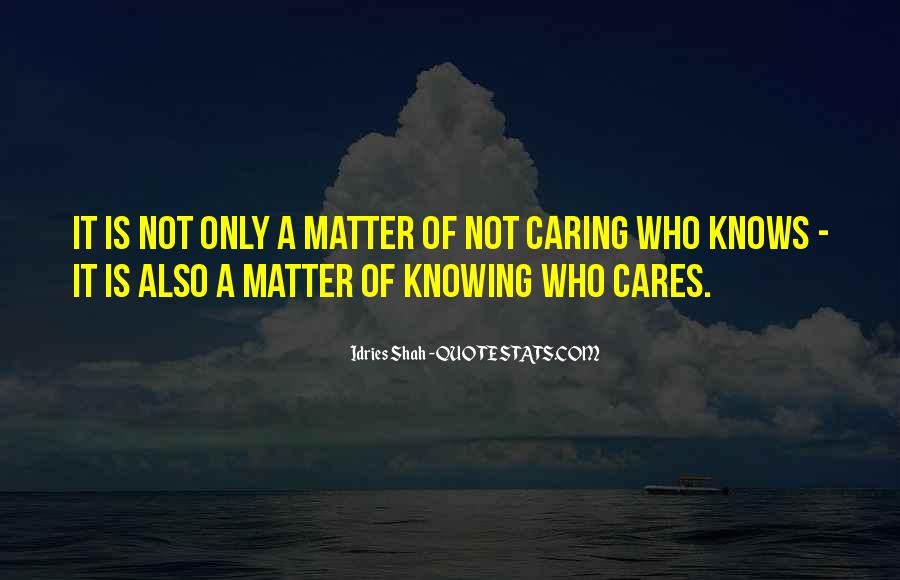 Quotes About Caring For Someone No Matter What #785335