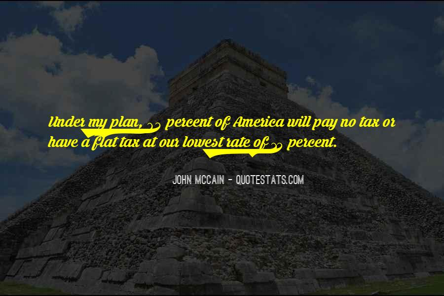 Quotes About Flat Tax #1203986