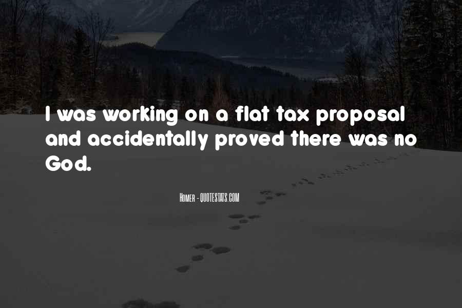 Quotes About Flat Tax #1405199