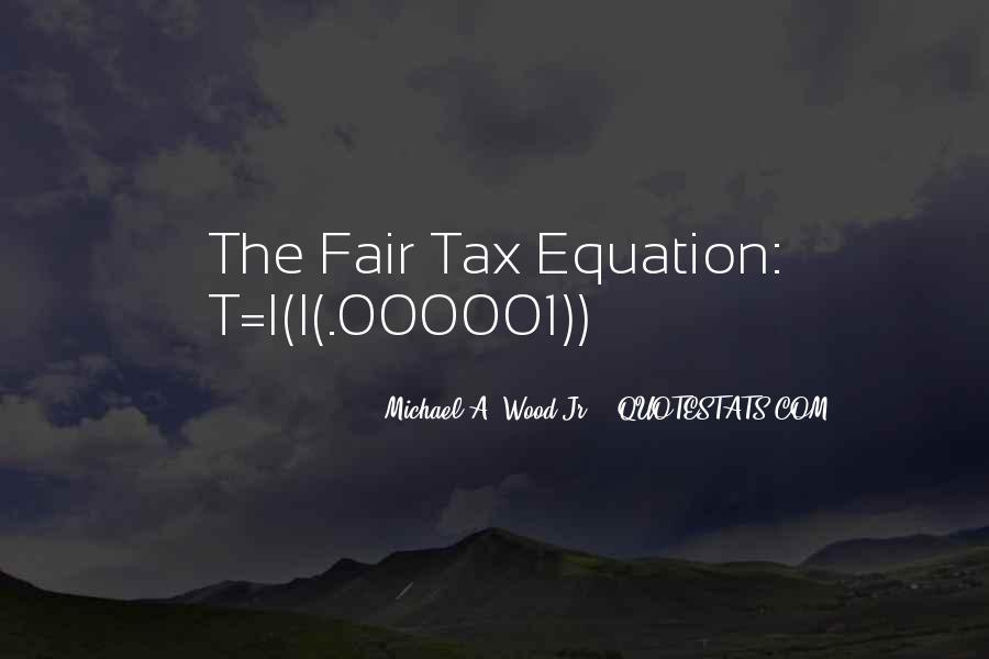 Quotes About Flat Tax #1586437