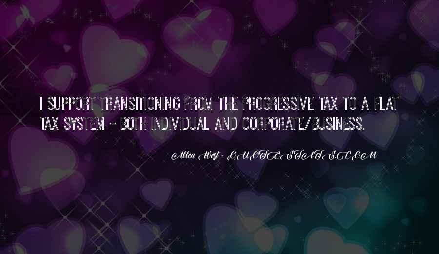Quotes About Flat Tax #1746315