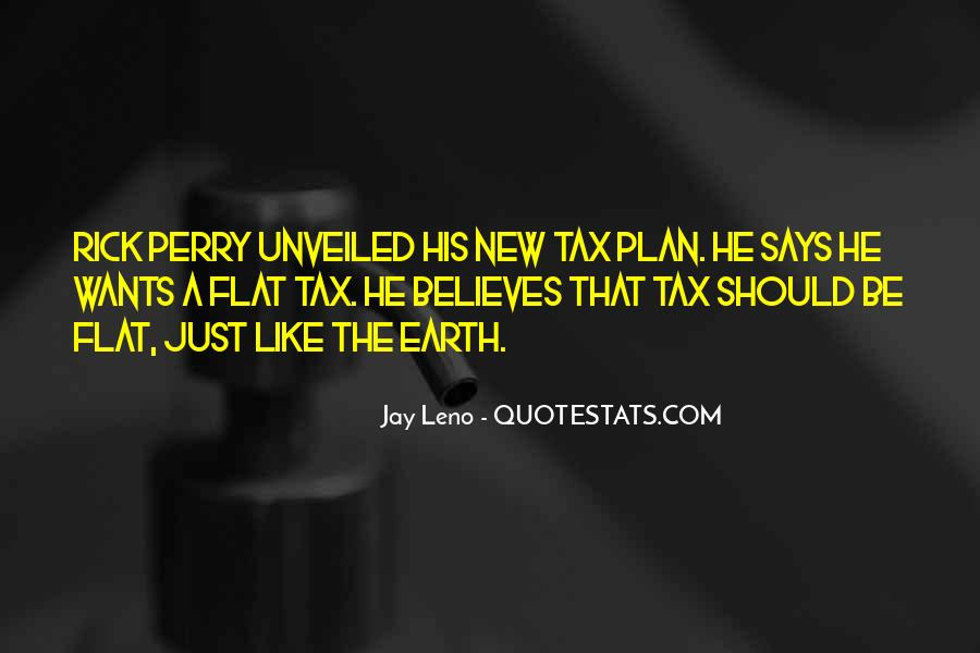 Quotes About Flat Tax #456796
